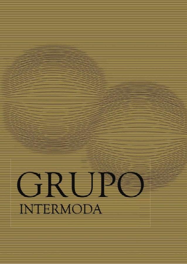 A Intermoda começou por ser uma alfaiataria (Fazel), que abriu ao público em 1968, pela mão de Naraina Laxmissancar, Diret...