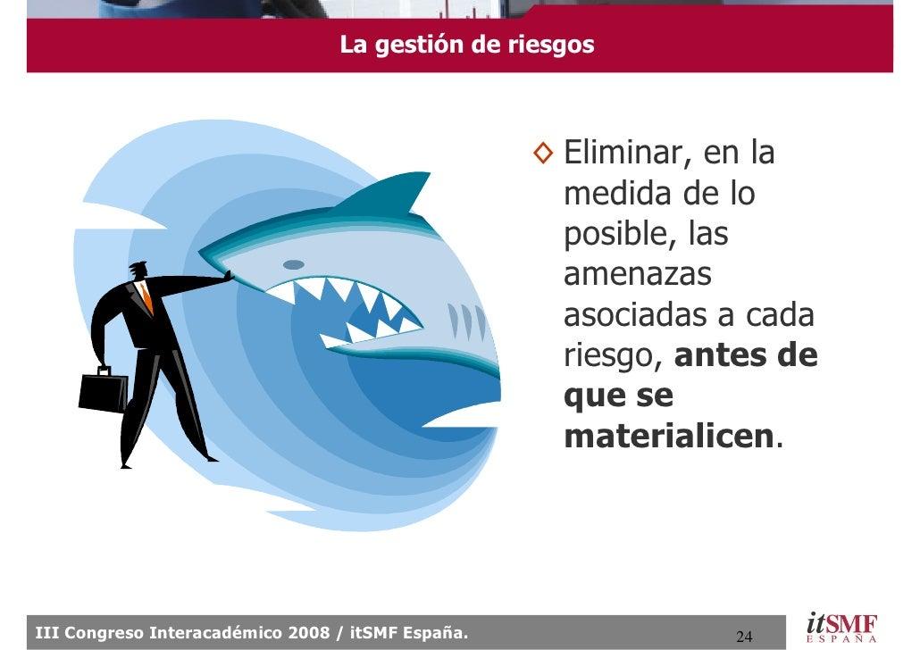La gestión de riesgos                                                       ◊ Eliminar, en la                             ...