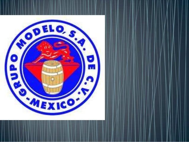 • Grupo Modelo es una de las dos más grandes cervecerías de México, fundada en 1925. Actualmente domina gran parte del mer...