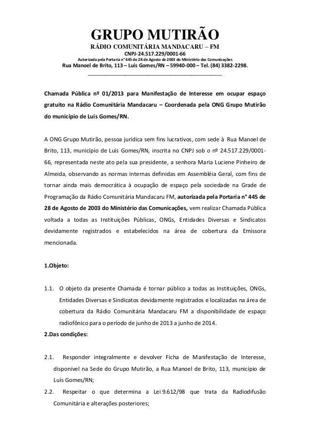 GRUPO MUTIRÃORÁDIO COMUNITÁRIA MANDACARU – FMCNPJ-24.517.229/0001-66Autorizada pela Portaria n° 445 de 28 de Agosto de 200...