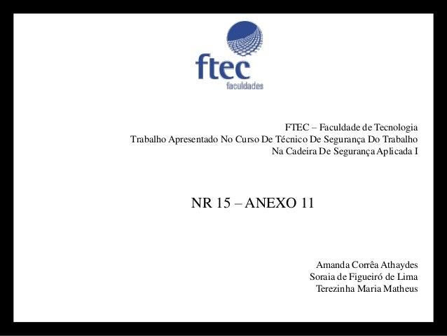 FTEC –Faculdade de Tecnologia  Trabalho Apresentado No Curso De Técnico De Segurança Do Trabalho  Na Cadeira De Segurança ...
