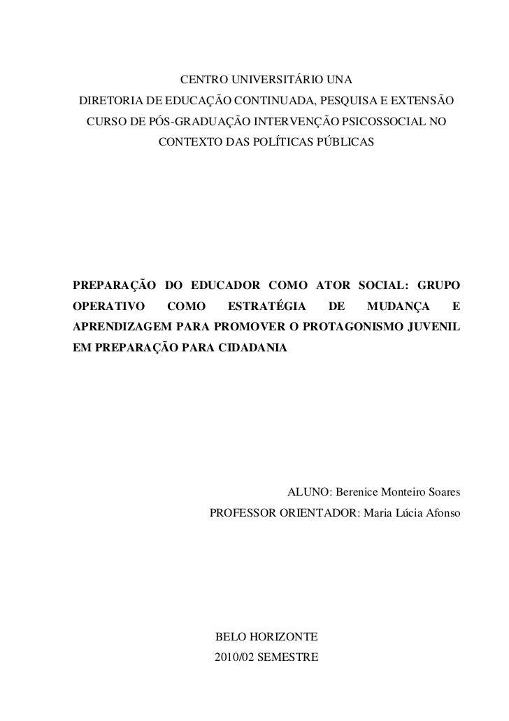 CENTRO UNIVERSITÁRIO UNADIRETORIA DE EDUCAÇÃO CONTINUADA, PESQUISA E EXTENSÃO CURSO DE PÓS-GRADUAÇÃO INTERVENÇÃO PSICOSSOC...