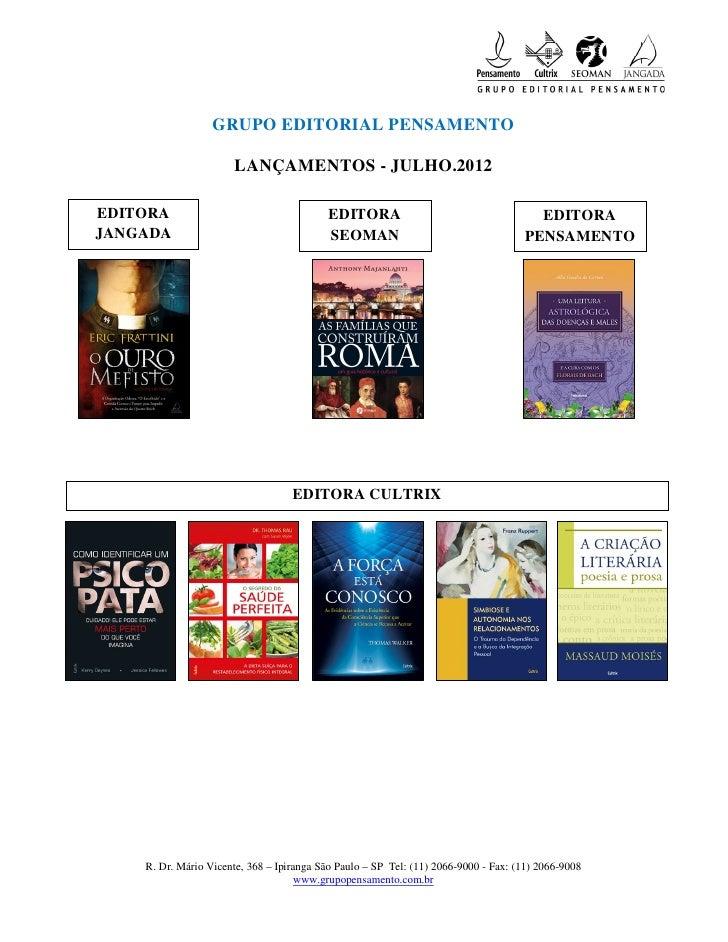 GRUPO EDITORIAL PENSAMENTO                      LANÇAMENTOS - JULHO.2012EDITORA                                   EDITORA ...