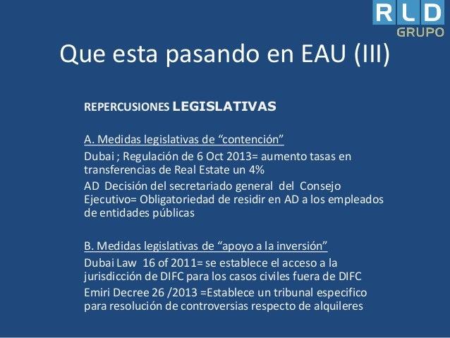 """Que esta pasando en EAU (III) REPERCUSIONES LEGISLATIVAS A. Medidas legislativas de """"contención"""" Dubai ; Regulación de 6 O..."""