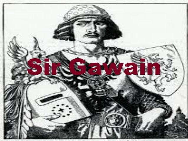 Sir Gawain Sir Gawain