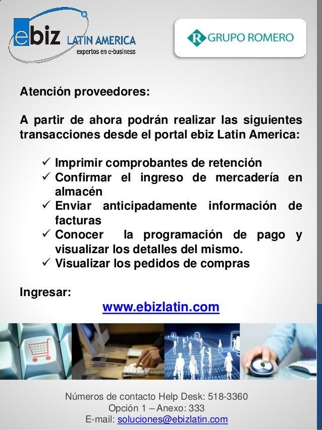 Atención proveedores:A partir de ahora podrán realizar las siguientestransacciones desde el portal ebiz Latin America:   ...