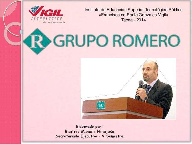 1eff210260fcb Grupo romero.   Instituto de Educación Superior Tecnológico Público  «Francisco de Paula Gonzales Vigil» Tacna ...