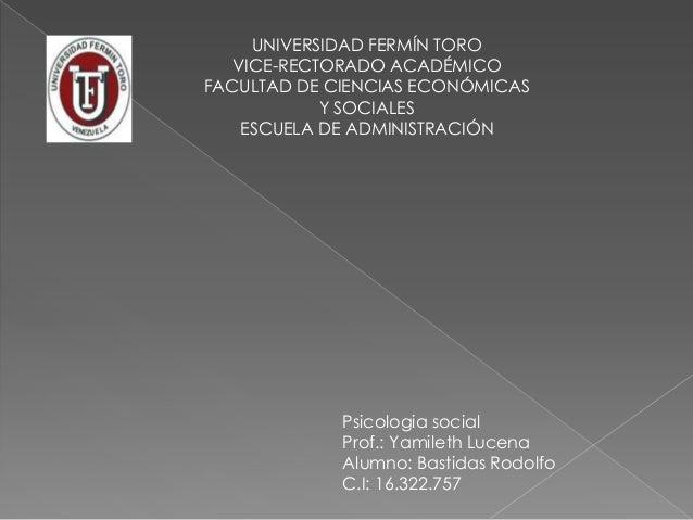 UNIVERSIDAD FERMÍN TORO   VICE-RECTORADO ACADÉMICOFACULTAD DE CIENCIAS ECONÓMICAS            Y SOCIALES    ESCUELA DE ADMI...