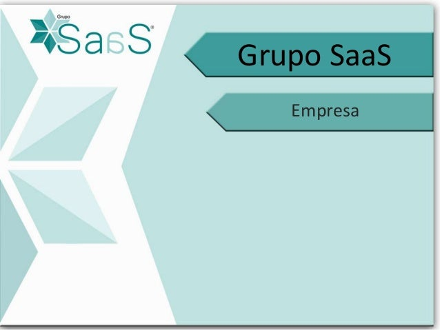 Grupo SaaS  Empresa