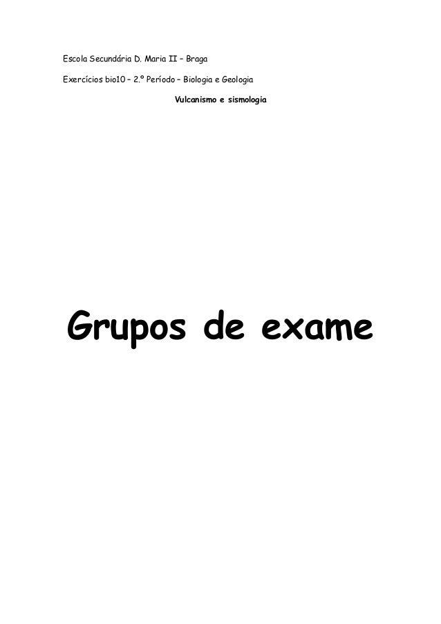 Escola Secundária D. Maria II – BragaExercícios bio10 – 2.º Período – Biologia e Geologia                              Vul...