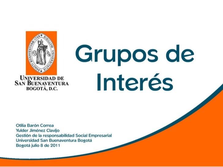 ¿Qué son losGrupos de interéso stakeholders ?