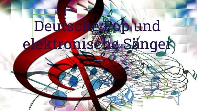 Deutsche Pop und elektronische Sänger