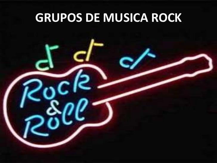 GRUPOS DE MUSICA ROCK