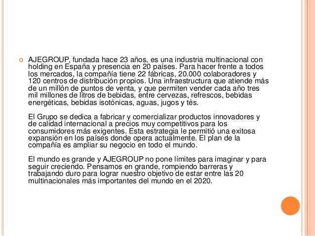 AJEGROUP, fundada hace 23 años, es una industria multinacional con holding en España y presencia en 20 países. Para hace...