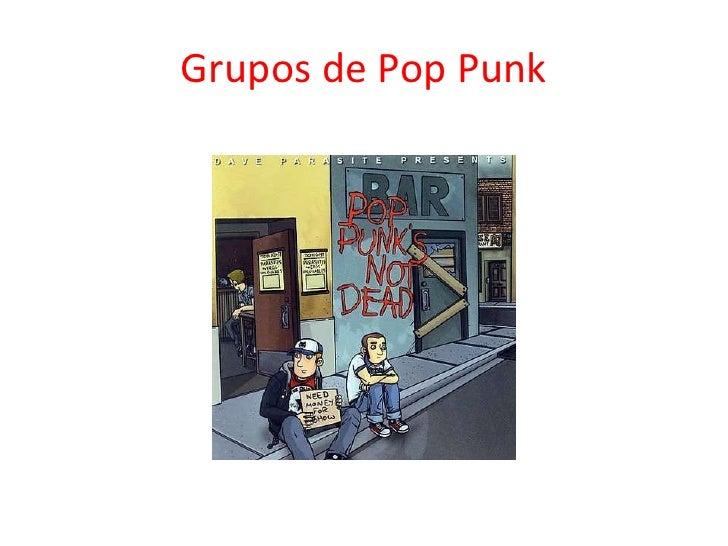 Grupos de Pop Punk<br />