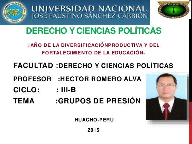 DERECHO Y CIENCIAS POLÍTICAS «AÑO DE LA DIVERSIFICACIÓNPRODUCTIVA Y DEL FORTALECIMIENTO DE LA EDUCACIÓN» FACULTAD :DERECHO...
