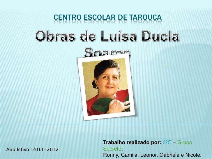 CENTRO ESCOLAR DE TAROUCA                             Trabalho realizado por: 3ºC – GrupoAno letivo :2011-2012        Secr...