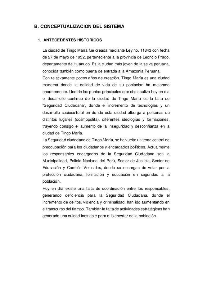 B. CONCEPTUALIZACION DEL SISTEMA 1. ANTECEDENTES HISTORICOS La ciudad de Tingo María fue creada mediante Ley no. 11843 con...