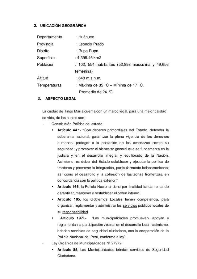 2. UBICACIÓN GEOGRÁFICA Departamento : Huánuco Provincia : Leoncio Prado Distrito : Rupa Rupa Superficie : 4,395.46 km2 Po...