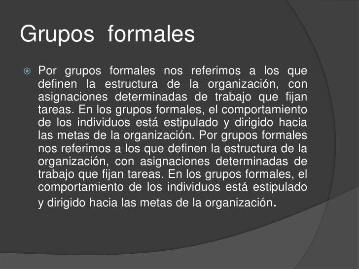 Grupos Formales E Informales Y Las Estrucuturas