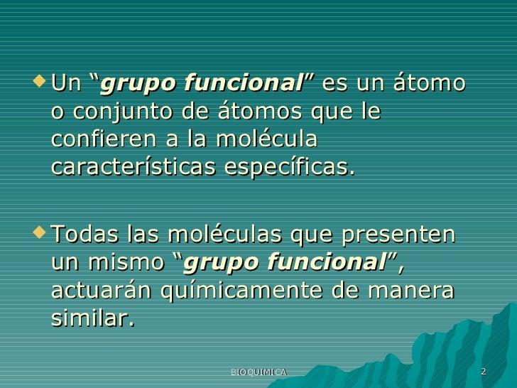 Presentacion De Los Grupos Funcionales: Grupos Funcionales