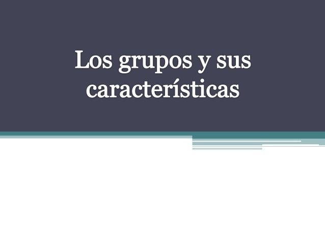 5 grupos sociales y sus caracteristicas