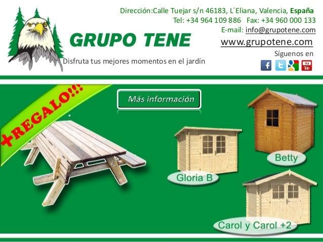 Dirección:Calle Tuejar s/n 46183, L´Eliana, Valencia, España                                 Tel: +34 964 109 886 Fax: +34...