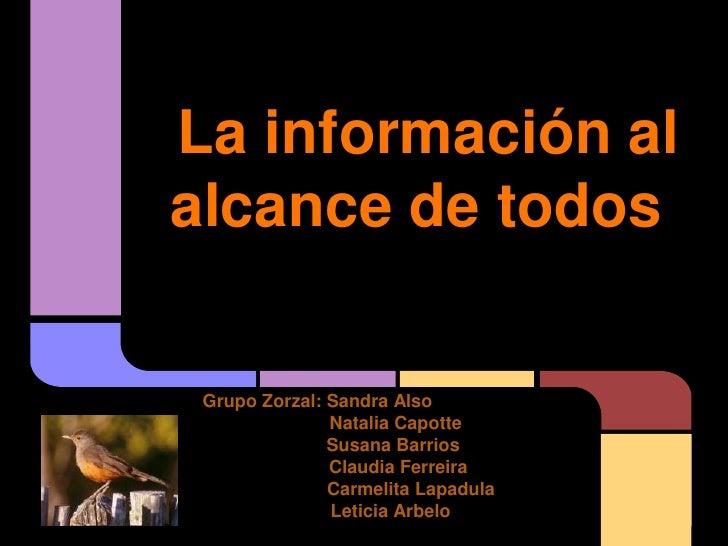Resultado de imagen para LA INFORMACIÓN AL ALCANCE DE TODOS