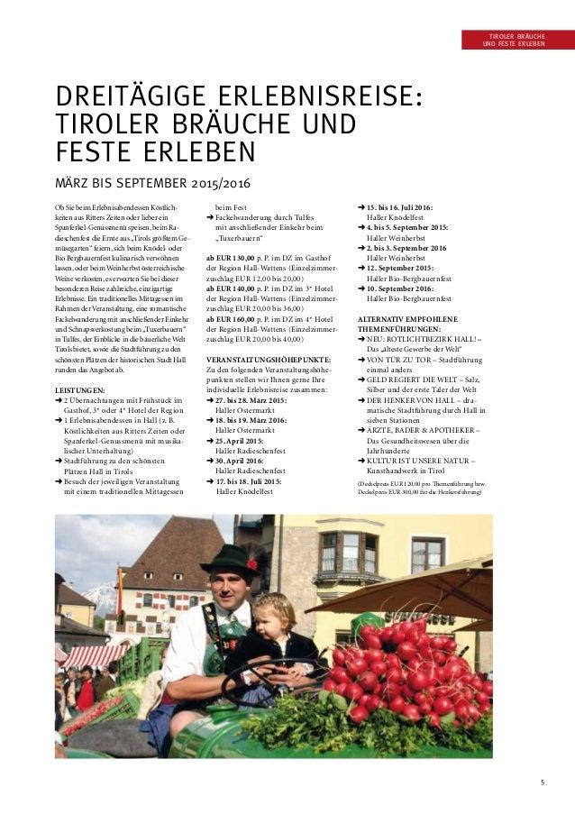 5 Tiroler Bräuche und Feste erleben Dreitägige Erlebnisreise: Tiroler Bräuche und Feste erleben März bis September 2015/20...