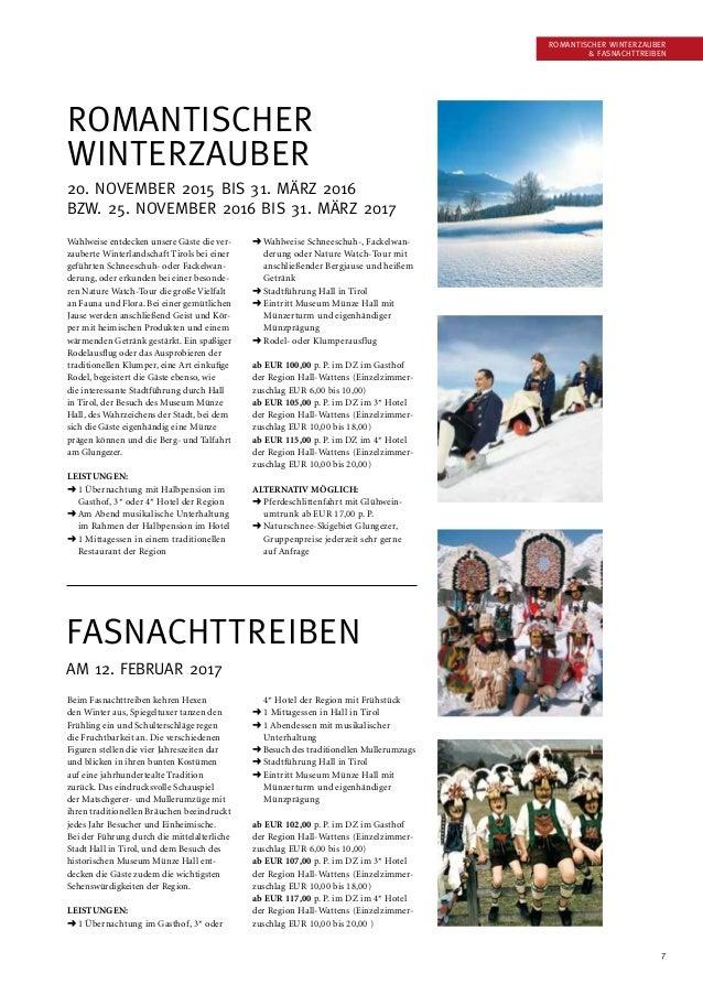 7 Romantischer Winterzauber  Fasnachttreiben Romantischer Winterzauber 20. November 2015 bis 31. März 2016 bzw. 25. Novem...