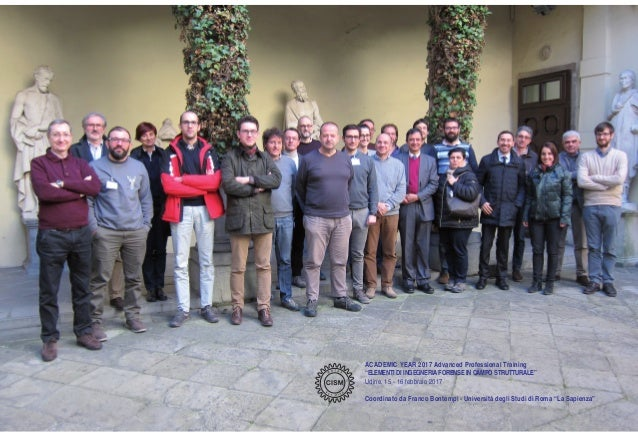 "ACADEMIC YEAR 2017 Advanced Professional Training ""ELEMENTI DI INGEGNERIA FORENSE IN CAMPO STRUTTURALE"" Udine, 15 - 16 feb..."