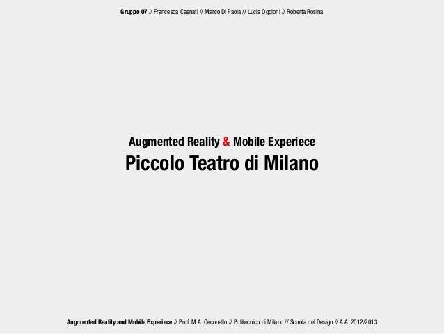 Augmented Reality and Mobile Experiece // Prof. M.A. Ceconello // Politecnico di Milano // Scuola del Design // A.A. 2012/...