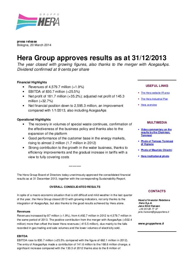 press release Bologna, 20 March 2014 Hera Group approves results as at 31/12/2013 The year closed with growing figures, al...