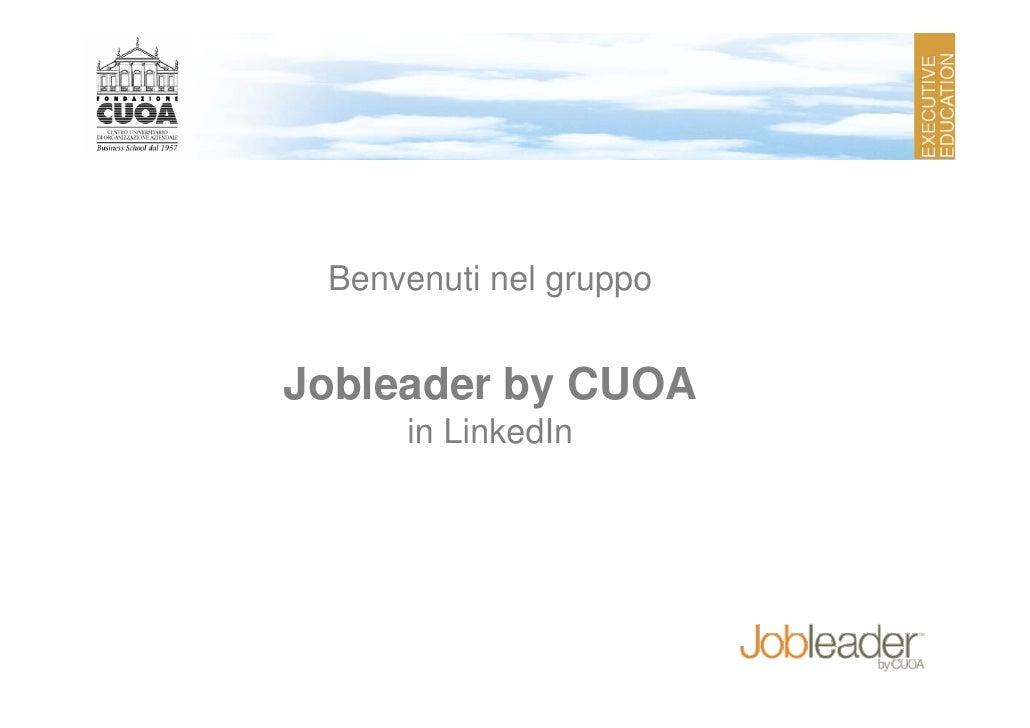 Benvenuti nel gruppo   Jobleader by CUOA      in LinkedIn