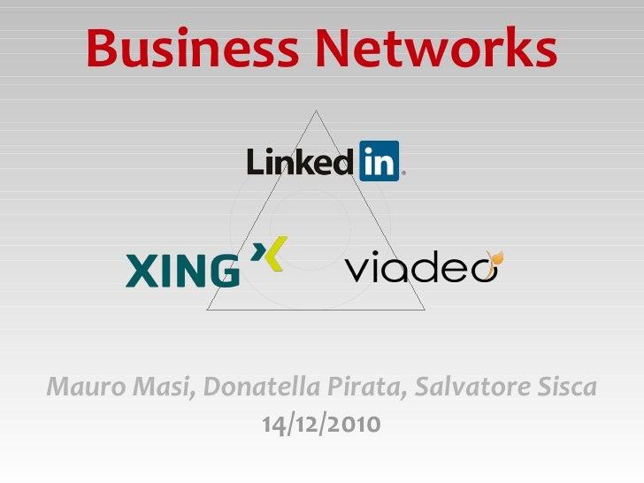 Business Networks Mauro Masi, Donatella Pirata, Salvatore Sisca 14/12/2010