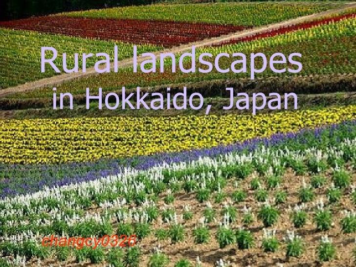 背景音樂:夏川里美 沖繩之風  -  淚光閃閃(日本唱片大賞金賞作品) Rural landscapes   in Hokkaido, Japan changcy0326