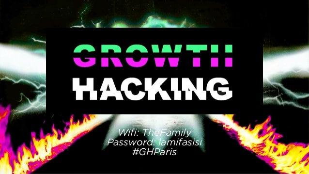 Wifi: TheFamily Password: lamifasisi #GHParis