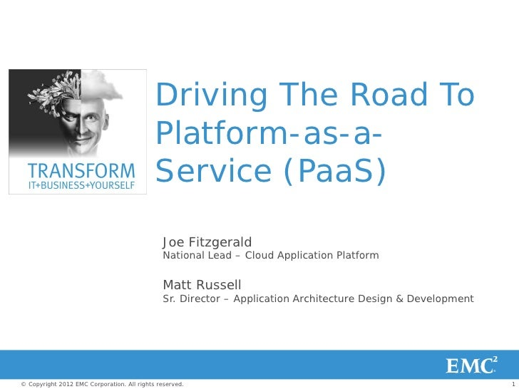 Driving The Road To                                            Platform-as-a-                                            S...