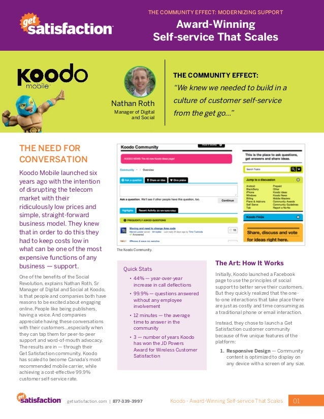01Koodo - Award-Winning Self-service That Scalesgetsatisfaction.com | 877-339-3997 THE NEED FOR CONVERSATION Koodo Mobile ...