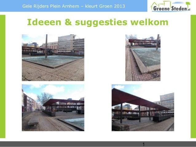 Gele Rijders Plein Arnhem – kleurt Groen 2013  Ideeen & suggesties welkom                                                1