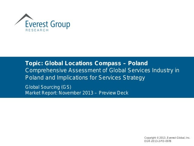 Global Sourcing (GS) Market Report: November 2013 – Preview Deck Topic: Global Locations Compass – Poland Comprehensive As...