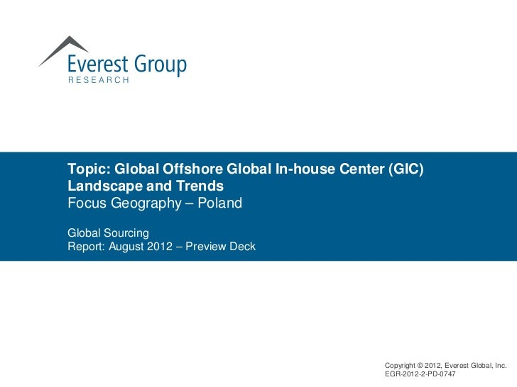 Topic: Global Offshore Global In-house Center (GIC)Landscape and TrendsFocus Geography – PolandGlobal SourcingReport: Augu...
