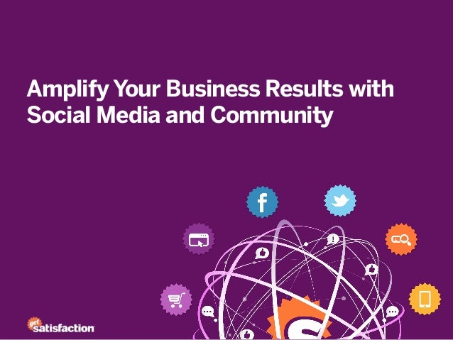 Amplify Your Business Results withSocial Media and Community