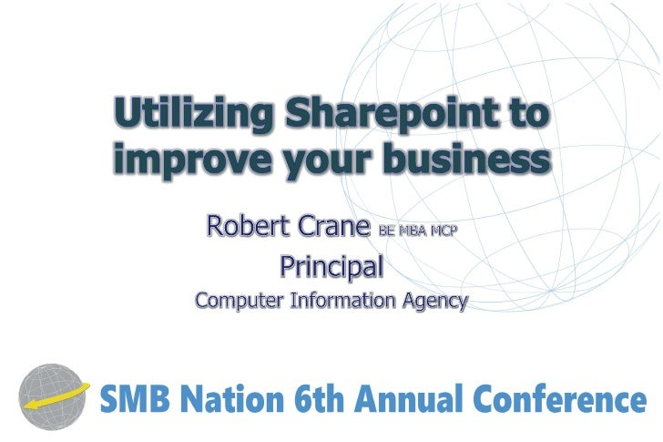 2         •   Being in business     •   What is Sharepoint?     •   Improving productivity     •   More revenue     •   Bu...