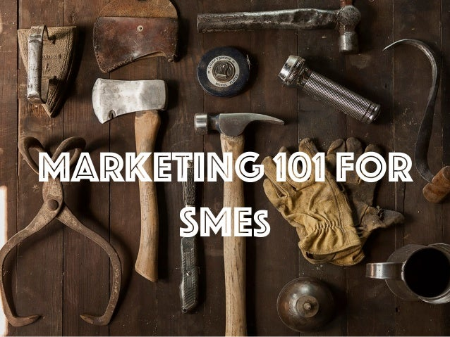 Marketing 101 for SMEs