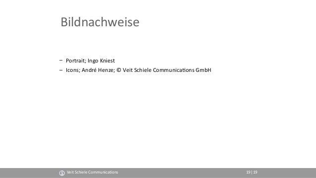 Bildnachweise – Portrait; Ingo Kniest – Icons; André Henze; © Veit Schiele Communica(ons GmbH Veit Schiele Communica(ons |...