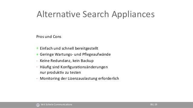 Alterna(ve Search Appliances Pros und Cons + Einfach und schnell bereitgestellt + Geringe Wartungs- und Pflegeaufwände - K...