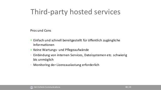 Third-party hosted services Pros und Cons + Einfach und schnell bereitgestellt für öffentlich zugängliche Informa(onen + K...