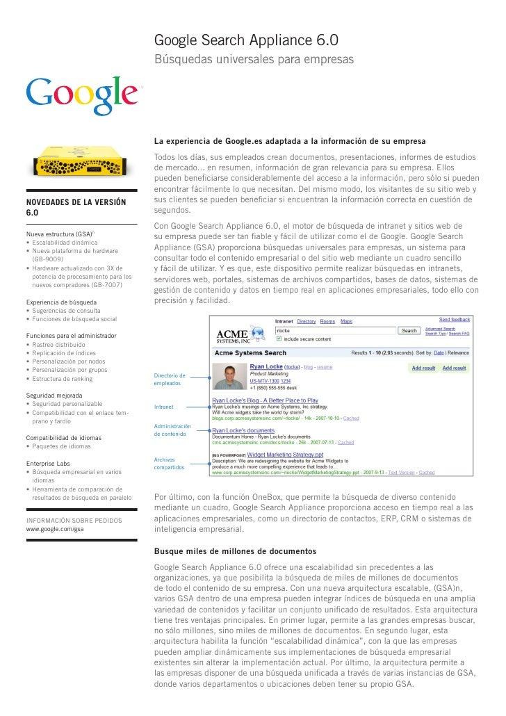 Google Search Appliance 6.0                                         Búsquedas universales para empresas                   ...