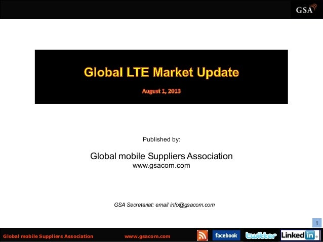 1   Global mobile Suppliers Association www.gsacom.com Published by: Global mobile Suppliers Association www.gsacom.com ...